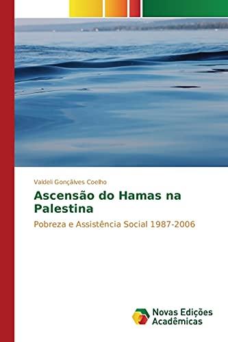 Ascensao Do Hamas Na Palestina (Paperback): Goncalves Coelho Valdeli