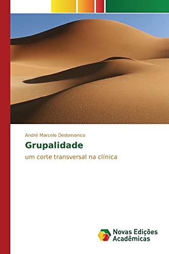 Grupalidade: André Marcelo Dedomenico