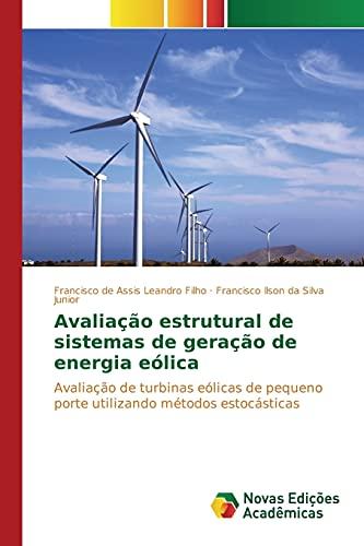 Avaliacao Estrutural de Sistemas de Geracao de: Leandro Filho Francisco