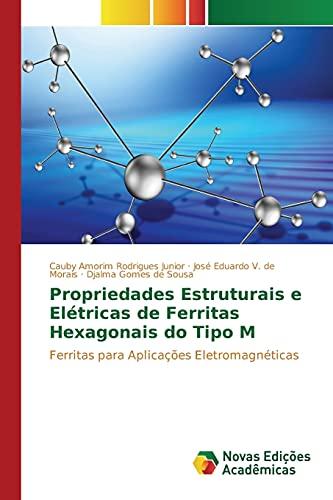 9786130169213: Propriedades Estruturais e Elétricas de Ferritas Hexagonais do Tipo M