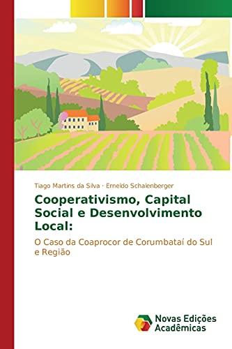 9786130171506: Cooperativismo, Capital Social e Desenvolvimento Local