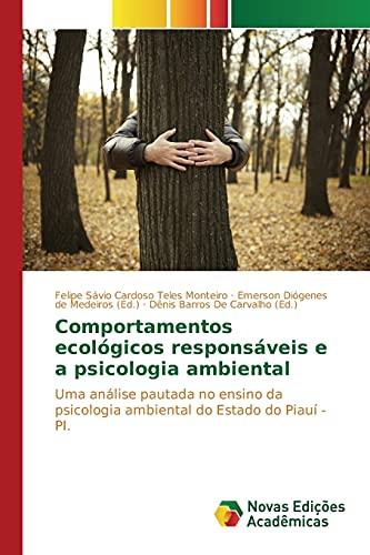 Comportamentos Ecologicos Responsaveis E a Psicologia Ambiental: Cardoso Teles Monteiro