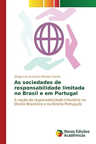 As sociedades de responsabilidade limitada no Brasil: Mendes Corrêa SÃ