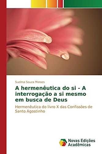 A hermenêutica do si - A interrogação: Suelma Souza Moraes