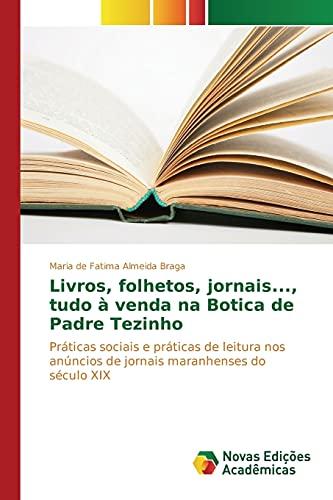 Livros, Folhetos, Jornais., Tudo a Venda Na: Braga Maria De