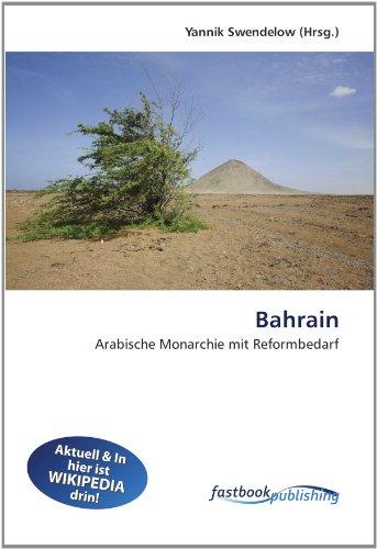 Bahrain: Arabische Monarchie mit Reformbedarf (Paperback)