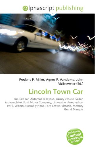 Lincoln Town Car: Frederic P. Miller