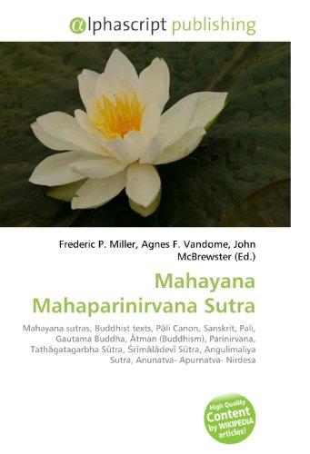 Mahayana Mahaparinirvana Sutra: Frederic P Miller