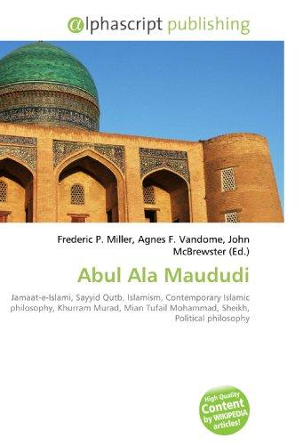 Abul Ala Maududi: Frederic P. Miller