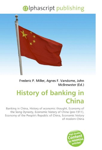 History of banking in China: Frederic P. Miller