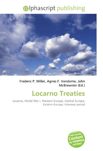 Locarno Treaties: Frederic P. Miller