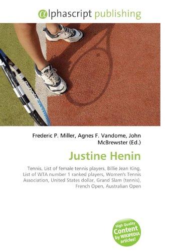 Justine Henin: Frederic P. Miller