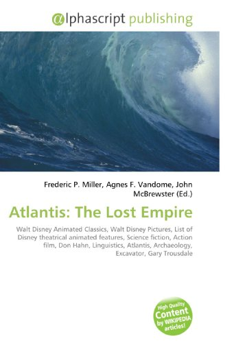 Atlantis: The Lost Empire: Frederic P. Miller