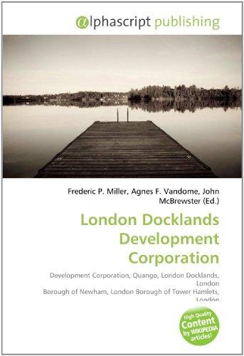 London Docklands Development Corporation: Frederic P. Miller