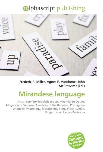 Mirandese language: Frederic P. Miller
