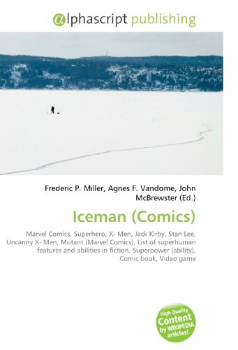 Iceman (Comics): Frederic P. Miller