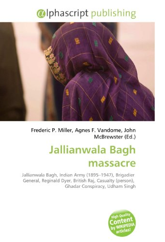 Jallianwala Bagh massacre: Frederic P. Miller