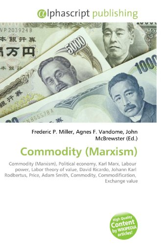 Commodity (Marxism): Frederic P. Miller