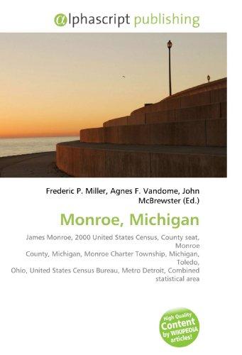 Monroe, Michigan: Frederic P. Miller