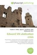 Edward VIII abdication crisis: Frederic P. Miller