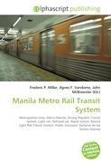 Manila Metro Rail Transit System: Frederic P. Miller