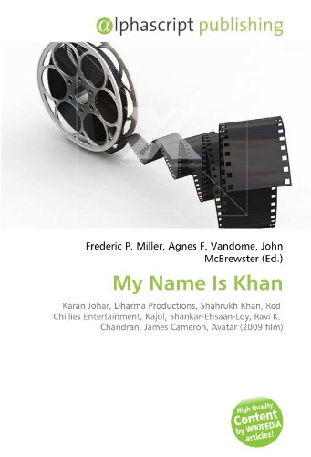 My Name Is Khan: Frederic P. Miller