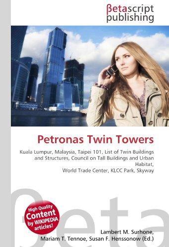 Petronas Twin Towers: Lambert M. Surhone