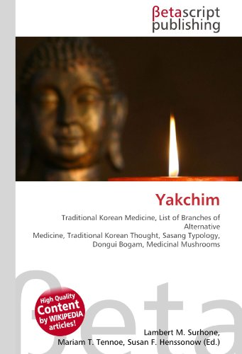 9786130332693: Yakchim: Traditional Korean Medicine, List of