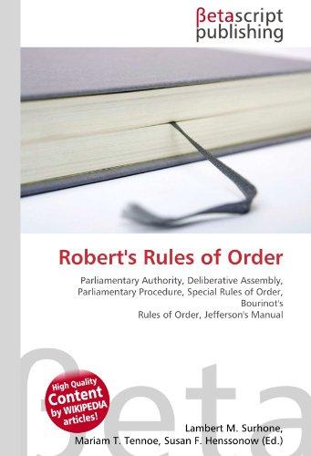 Robert's Rules of Order: Lambert M. Surhone