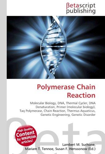 Polymerase Chain Reaction: Lambert M. Surhone