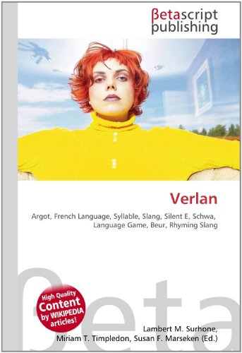 9786130360061: Verlan: Argot, French Language, Syllable, Slang, Silent E, Schwa, Language Game, Beur, Rhyming Slang