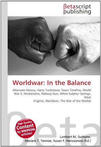 Worldwar: In the Balance: Lambert M. Surhone