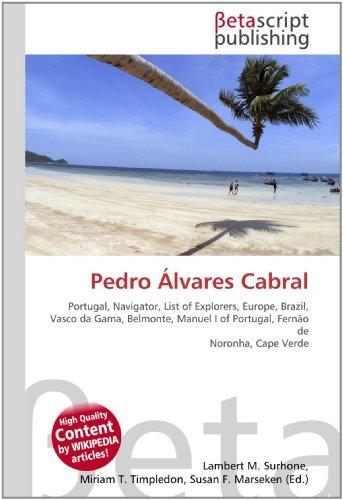 Pedro Álvares Cabral: Lambert M. Surhone