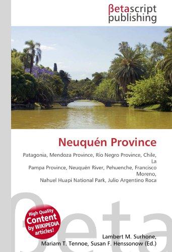 Neuquén Province: Lambert M. Surhone