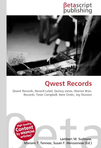9786130387488: Qwest Records: Qwest Records, Record Label, Quincy Jones, Warner Bros. Records, Tevin Campbell, New Order, Joy Division