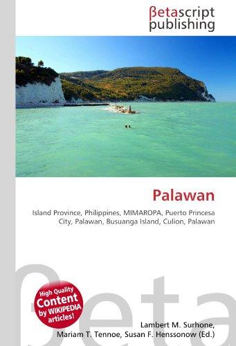 9786130390013: Palawan: Island Province, Philippines, MIMAROPA, Puerto Princesa City, Palawan, Busuanga Island, Culion, Palawan
