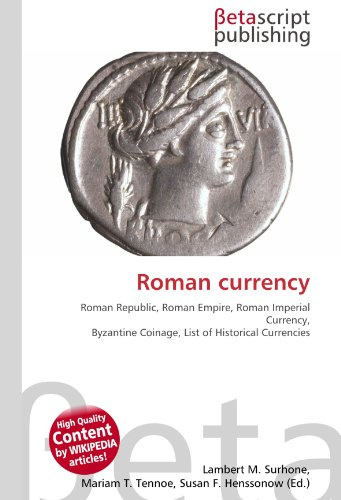 9786130404116: Roman Currency