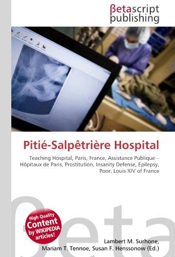 9786130413637: Pitié-Salpêtrière Hospital