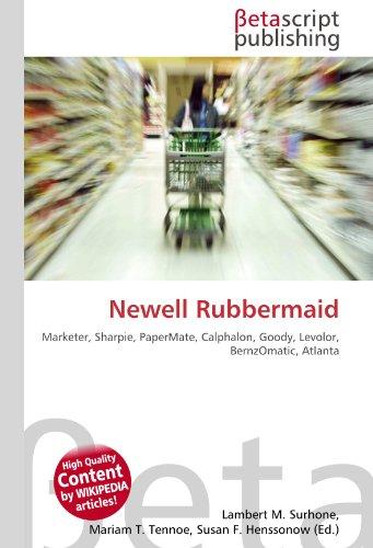 9786130453121: Newell Rubbermaid: Marketer, Sharpie, PaperMate, Calphalon, Goody, Levolor, BernzOmatic, Atlanta