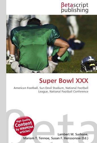 9786130482541: Super Bowl XXX: American Football, Sun Devil Stadium, National Football League, National Football Conference