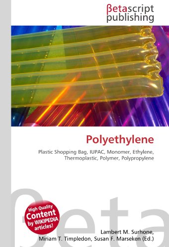 9786130492205: Polyethylene: Plastic Shopping Bag, IUPAC, Monomer, Ethylene, Thermoplastic, Polymer, Polypropylene