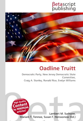 9786130526078: Oadline Truitt: Democratic Party, New Jersey Democratic State Committee, Craig A. Stanley, Ronald Rice, Evelyn Williams
