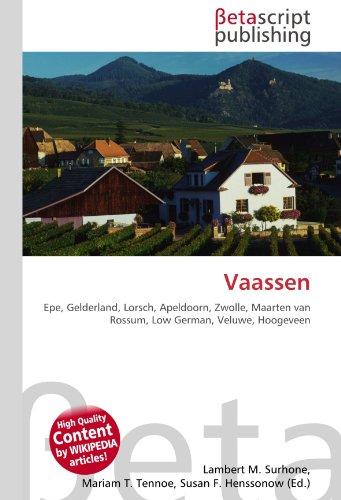 9786130527228: Vaassen: Epe, Gelderland, Lorsch, Apeldoorn, Zwolle, Maarten van Rossum, Low German, Veluwe, Hoogeveen