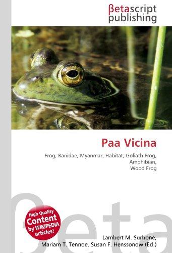 9786130529925: Paa Vicina: Frog, Ranidae, Myanmar, Habitat, Goliath Frog, Amphibian, Wood Frog