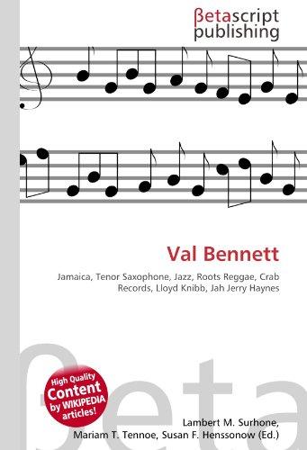 9786130540708: Val Bennett: Jamaica, Tenor Saxophone, Jazz, Roots Reggae, Crab Records, Lloyd Knibb, Jah Jerry Haynes