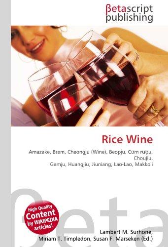 9786130541767: Rice Wine