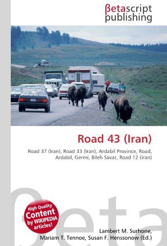 9786130550110: Road 43 (Iran)