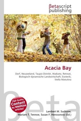 9786130560645: Acacia Bay