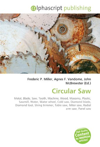 Circular Saw: Frederic P. Miller