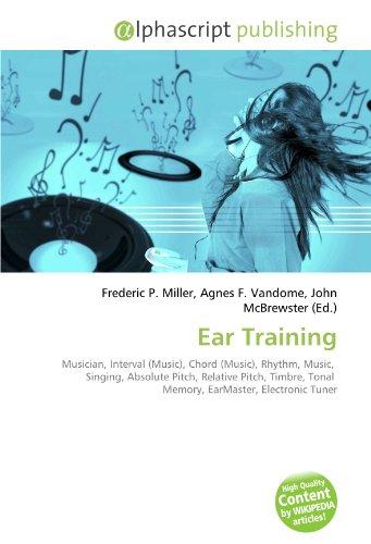 Ear Training Musician, Interval (Music), Chord (Music),: Miller, Frederic P.,